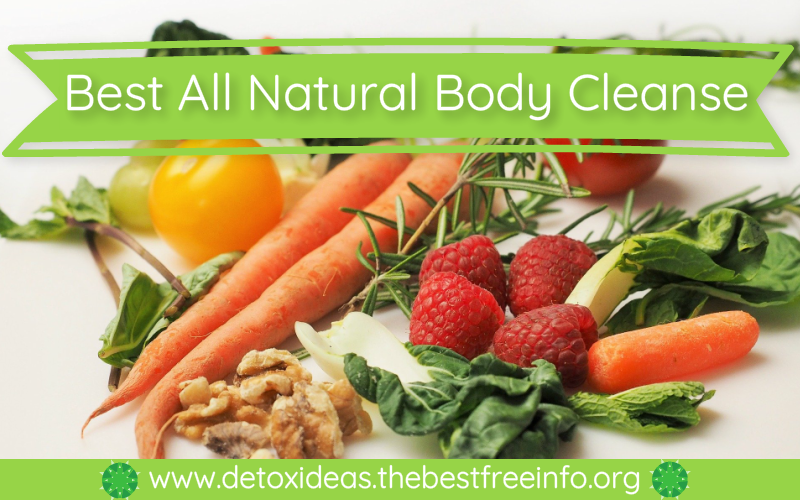All Natural Body Cleanse Diet