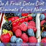 fruit detoxification diet