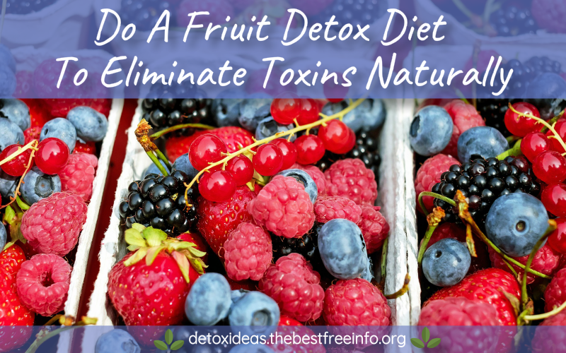 fruit detoxification diet