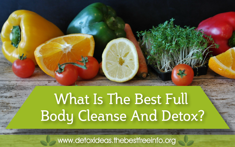 whole body cleanse and detox tips